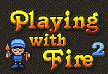 משחקים באש 2